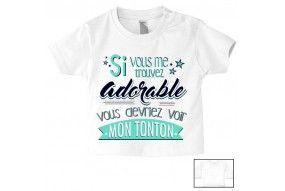 Tee-shirt de bébé si vous me trouvez adorable vous devriez voir ma tata garçon