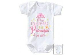 Body de bébé on ne touche pas à la princesse de ma mamie