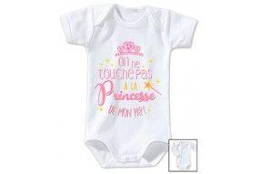 Body de bébé on ne touche pas à la princesse de mon papy