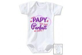 Body de bébé mon papy est pas parfait est alors fille