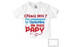 Tee-shirt de bébé chiant moi j'ai tout simplement le caractère de mon papy