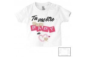 Tee-shirt de bébé tu vas être mon papy de cœur fille