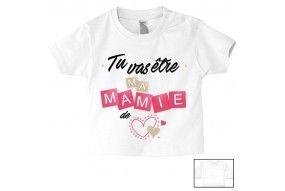 Tee-shirt de bébé tu vas être ma mamie de cœur fille