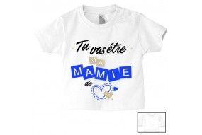 Tee-shirt de bébé tu vas être ma mamie de cœur garçon