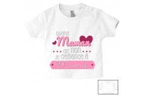 Tee-shirt de bébé quand maman dit non je demande à mamie cœurs fille