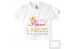 Tee-shirt de bébé je suis la princesse des râleuses le roi c'est mon papy