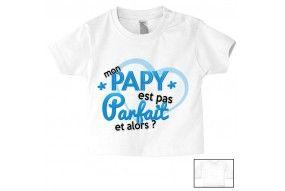 Tee-shirt de bébé mon papy est pas parfait est alors garçon