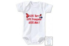 Body de bébé 50% Turc 50% Française 100% Moi