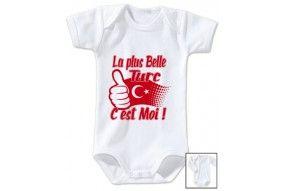 Body de bébé la plus belle Turc c'est moi