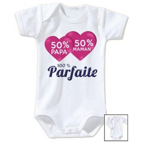 Body de bébé 50% papa 50% maman 100% parfaite fille de5a0705ce5