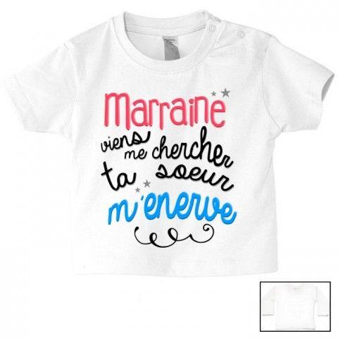 Tee-shirt de bébé marraine viens me chercher ta sœur m énerve e2c66cc975f